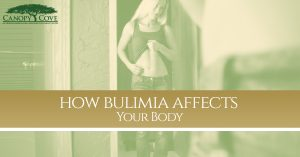 How Bulimia Affects Your Body